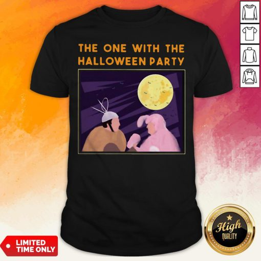 The One With Me Halloween Party Shirt