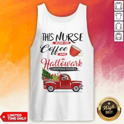 This Nurse Runs On Coffee And Hallmark Christmas Movies Red Car With Christmas Tree Tank Top
