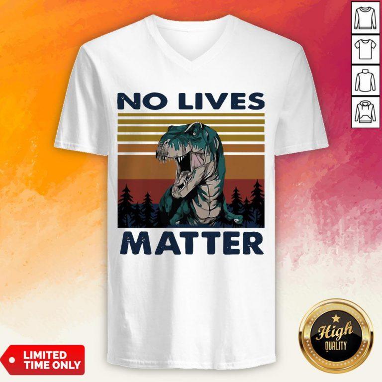 Tyrannosaurus No Lives Matter Vintage V-neck