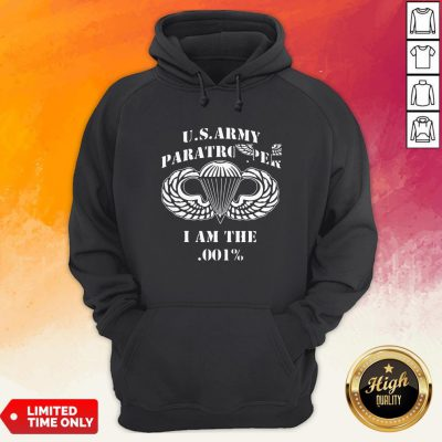 Us Army Paratrooper I Am The 001 Hoodie