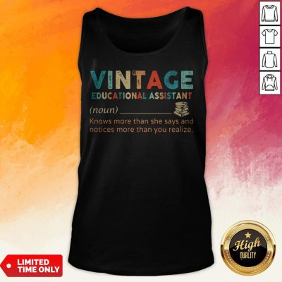 Vintage Educational Assistant Knows More Than He Says And Notices More Than You Realize Tank Top