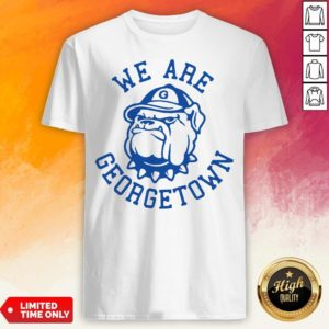 We Are Georgetown Hot White T-Shirt
