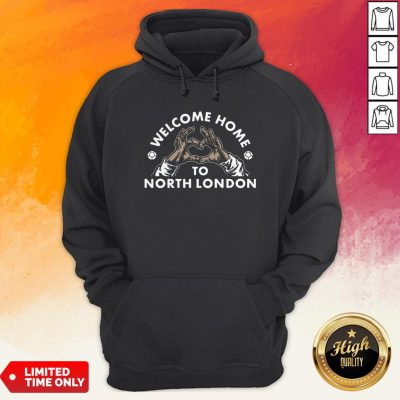 Welcome Home To North London Hoodie