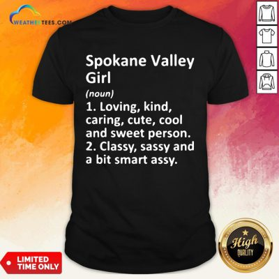 Another Spokane Valley Girl Wa Washington Shirt - Design By Weathertees.com