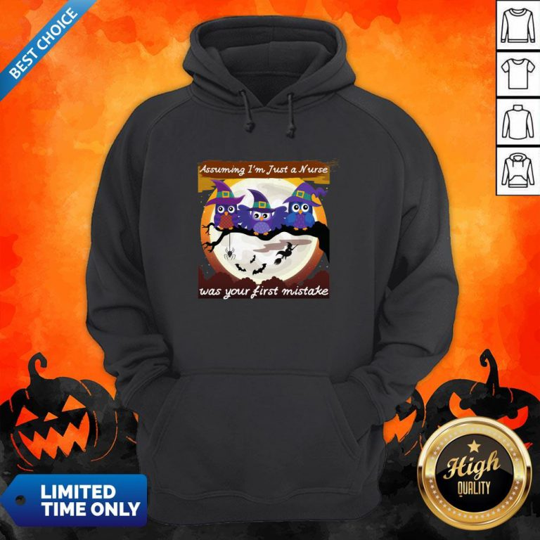 Assuming I'm Just A Nurse Was Your First Mistake Halloween Day Hoodie