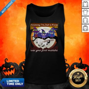 Assuming I'm Just A Nurse Was Your First Mistake Halloween Day Tank Top