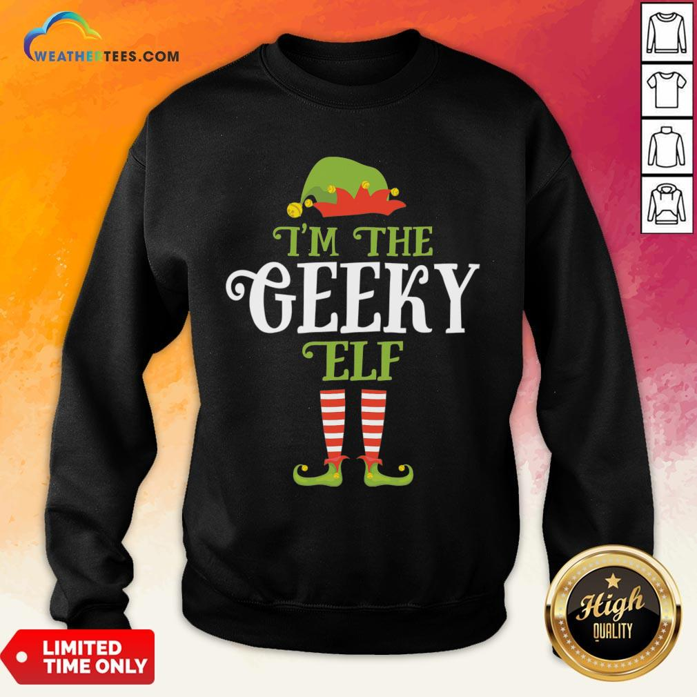 Couple I'm The Geeky Elf Christmas Sweatshirt - Design By Weathertees.com