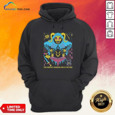 Dungeon Minded The Darkest Dungeons Are In The Mind Hoodie