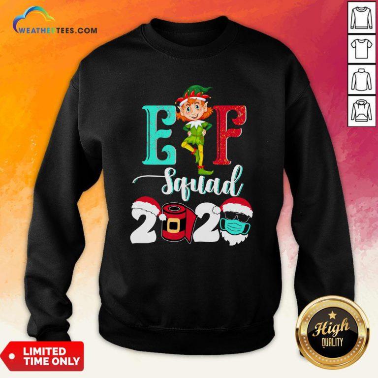 Elf Squad Christmas 2020 Family Matching Xmas Funny Gift Sweatshirt