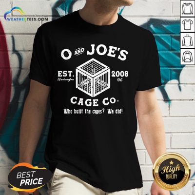 Feel O And Joe's Est 2008 Cage Co Who Built The Cages We Did V-neck - Design By Weathertees.com