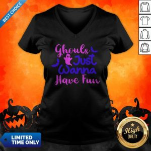 Ghouls Just Wanna Have Fun Halloween Day V-neck