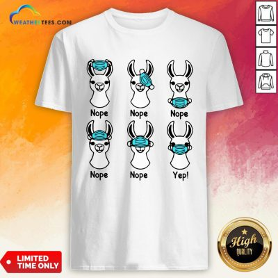 Give Nurse Life Llama Mask 2020 Nope Nope Yep Shirt- Design By Weathertees.com