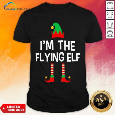 Gumer I'm The Flying Elf Christmas Shirt - Design By Weathertees.com