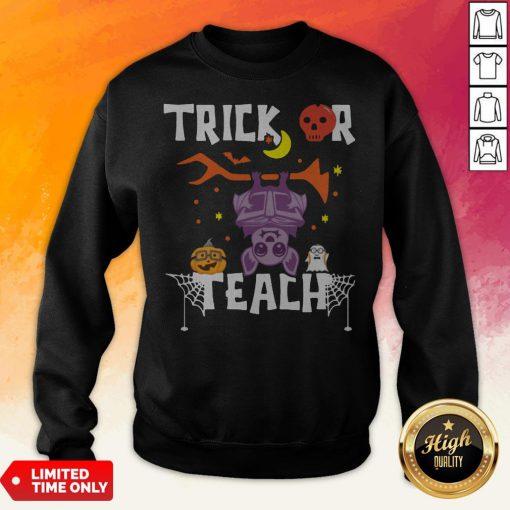 Halloween Trick Or Teach Teacher Hallowen Sweatshirt