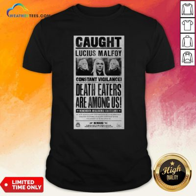 Harry Potter Lucius Malfoy Caught Poster T-Shirt