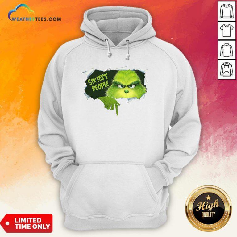 How The Grinch Six Feet People Hoodie - Design By Weathertees.com