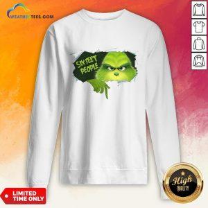 How The Grinch Six Feet People Sweatshirt - Design By Weathertees.com