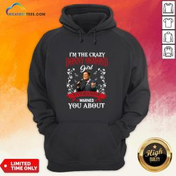 I'm The Crazy Donny Osmond Girl Everyone Warned You About Hoodie