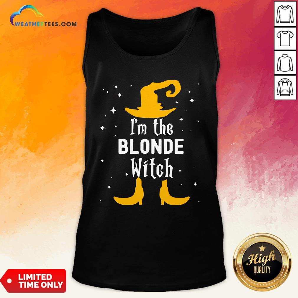 Kick I'm The Blonde Witch Matching Halloween Tank Top - Design By Weathertees.com