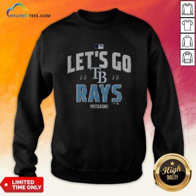 Let's Go Tampa Bay Rays 2020 Postseason Sweatshirt