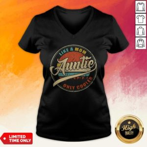 Like A Mom Auntie Only Cooler Vintage V-neck