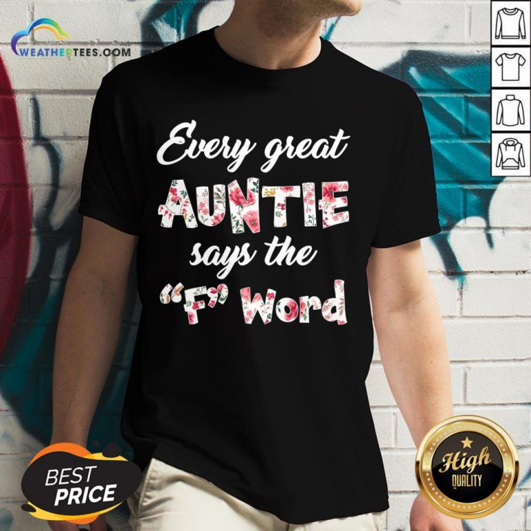 May Every Great Auntie Says The F Word Floral V-neck - Design By Weathertees.com