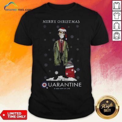 Merry Christmas Quarantine A New Way Of Life Shirt