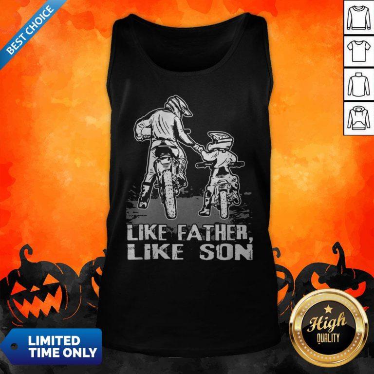 Motocross Dirt Bike Like Father Like Son Biker Lovers Tank Top