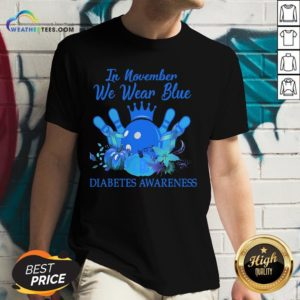 Need Bowling In November We Wear Blue Diabetes Awareness V-neck - Design By Weathertees.com