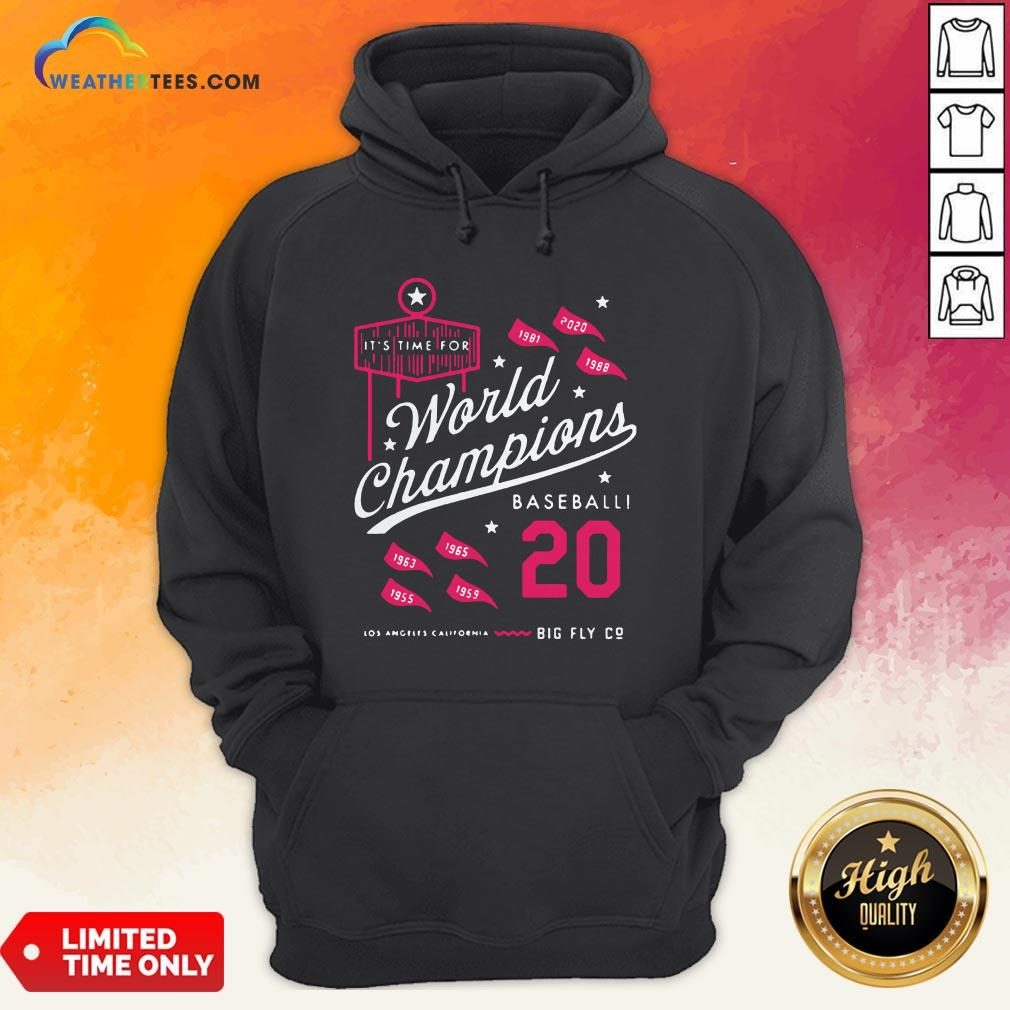 Noon It's Time For World Champions Baseball 2020 Los Angeles California Hoodie - Design By Weathertees.com