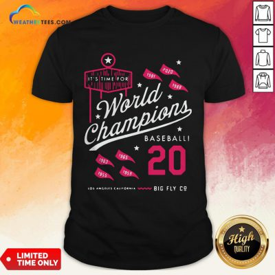 Noon It's Time For World Champions Baseball 2020 Los Angeles California Shirt - Design By Weathertees.com