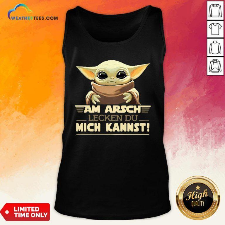 Official Baby Yodda Am Arsch Lecken Du Mich Kannst Tank Top- Design By Weathertees.com