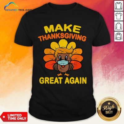 Official Make Thanksgiving Great Again Turkey Face Mask Trump Vote Shirts - Design By Weathertees.com