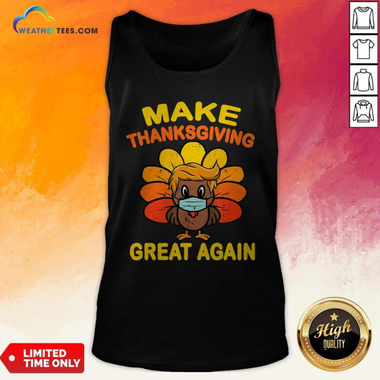 Official Make Thanksgiving Great Again Turkey Face Mask Trump Vote Tank Top - Design By Weathertees.com