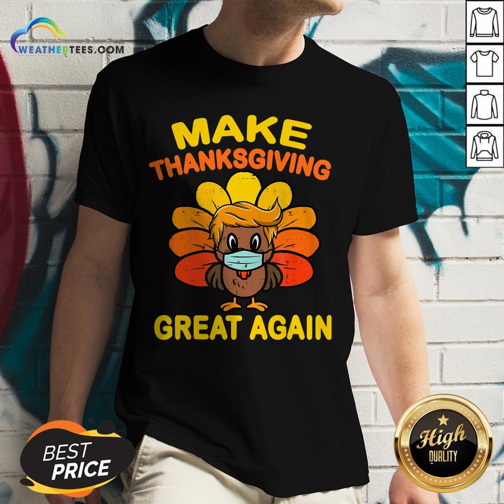 Official Make Thanksgiving Great Again Turkey Face Mask Trump Vote V-neck - Design By Weathertees.com