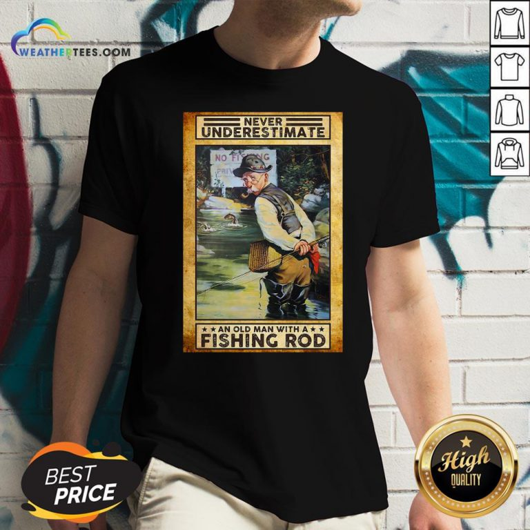Official Never Underestimate An Old Man With A Fishing Rod V-neck