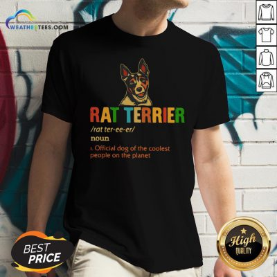 Official Rat Terrier Official Dog Of The Coolest People The Planet V-neck