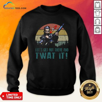 Official Red Dwarf Let's Get Out There And Twat It Vintage Sweatshirt