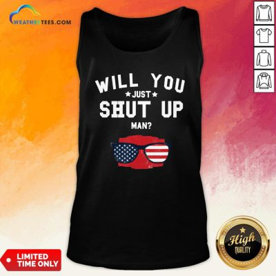 Official Will You Shut Up, Man Glass American Flag 2020 Tank Top