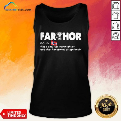 Perfect Fathers Day Fathor Like A Dad Just Way Mightier Iron Man Funny Tank Top - Design By Weathertees.com