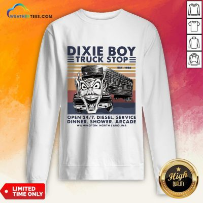 Red Dixie Boy Truck Stop Open 24 7 Diesel Service Vintage Sweatshirt - Design By Weathertees.com