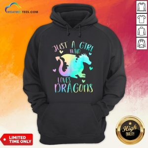 Right Just a Girl Who Loves Dragons Cute Dragon Teen Girls Hoodie - Design By Weathertees.com