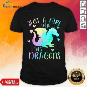 Right Just a Girl Who Loves Dragons Cute Dragon Teen Girls Shirt - Design By Weathertees.com