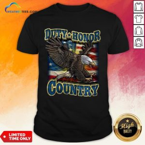 Tall Eagle Duty Honor Country US Shirt - Design By Weathertees.com