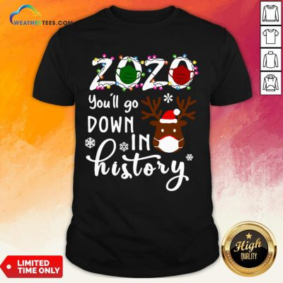 Things Gnomies 2020 You'll Go Down In History Christmas Shirt - Design By Weathertees.com