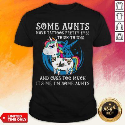 Unicorn Some Auk Thighs And Cuss Tots Shirt