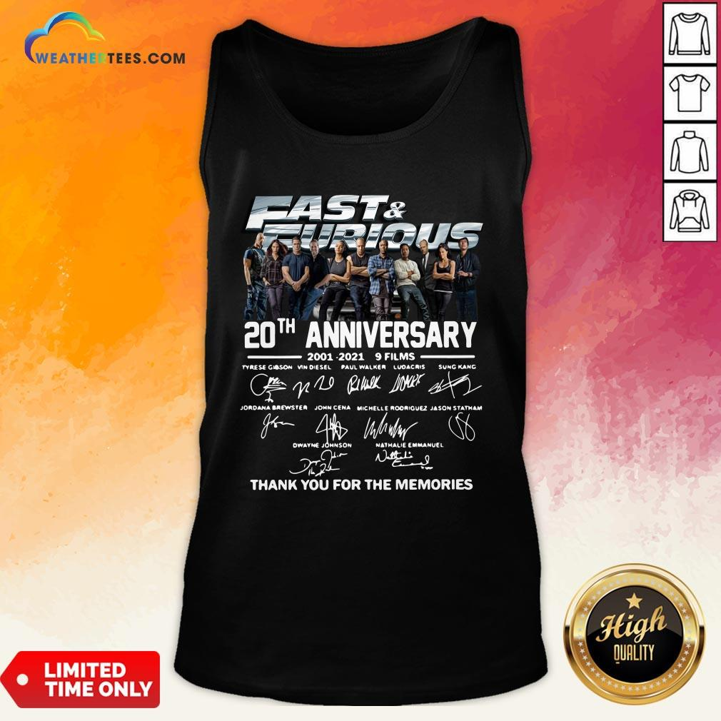 Very Fast And Furious 20th Anniversary 2001-2021 9 Films Thank You For The Memories Signatures Tank Top - Design By Weathertees.com