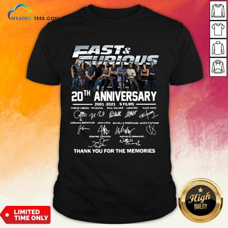Very Fast And Furious 20th Anniversary 2001-2021 9 Films Thank You For The Memories Signatures Shirt - Design By Weathertees.com