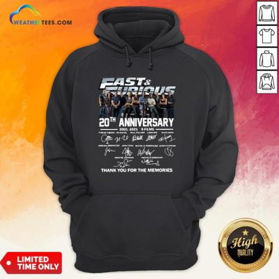 Very Fast And Furious 20th Anniversary 2001-2021 9 Films Thank You For The Memories Signatures Hoodie - Design By Weathertees.com