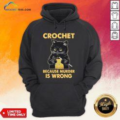 Waters Crochet Black Cat Murder Because Murder Is Wrong Hoodie - Design By Weathertees.com